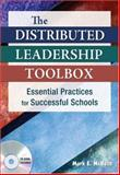 The Distributed Leadership Toolbox : Essential Practices for Successful Schools, McBeth, Mark E., 1412957176