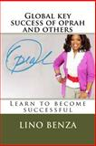 Global Key Success of Oprah and Others, Lino Benza, 1495437175