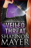 Veiled Threat, Shannon Mayer, 1499257171