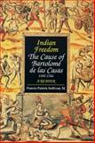 Indian Freedom, Bartolomé de las Casas, 1556127170