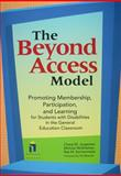 The Beyond Access Model : Promoting Membership, Participation, and Learning for Students with Disabilities in the General Education Classroom, Jorgensen, Cheryl M. and McSheehan, Micahel, 1557667179
