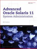 Advanced Oracle Solaris 11 System Administration, Calkins, Bill, 0133007170