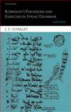 Robinson's Paradigms and Exercises in Syriac Grammar, Coakley, J. F., 019968717X