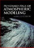 Fundamentals of Atmospheric Modeling, Jacobson, Mark Z., 0521637171