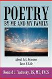 Poetry by Me and My Family, Ronald J. Yadusky, 1468557173