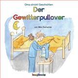 Der Gewitterpullover, Silke Zacharias, 149542717X