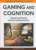 Gaming and Cognition : Theories and Practice from the Learning Sciences, Richard Van Eck, 1615207171