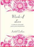 Words of Love, Isobel Carlson, 1840247177