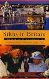 Sikhs in Britain : The Making of a Community, Singh, Gurharpal and Tatla, Darsham Singh, 1842777173