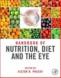 Handbook of Nutrition, Diet and the Eye, , 0124017177