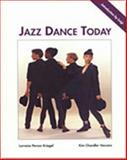 Jazz Dance Today, Perlee, Clyde and Kriegel, Lorraine P., 0314027173