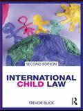 International Child Law, Buck, Trevor, 041548717X