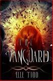 The Vanguard, Elle Todd, 1491077174