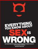Everything You Know about Sex Is Wrong, Russ Kick, 1932857176