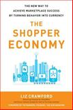 The Shopper Economy, Crawford, Liz, 0071787178