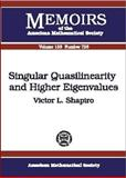 Singular Quasilinearity and Higher Eigenvalues, Victor L. Shapiro, 0821827170