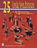 25 Uncle Sam Patterns for Carvers, Al Streetman, 088740717X