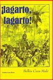 Lagarto, Lagarto!, Belkis Cuza Malé, 0913827177