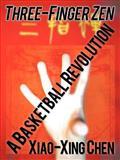 Three-Finger Zen, Xiao-Xing Chen, 1462047173
