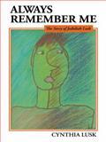 Always Remember Me, Cynthia Lusk, 1490837175