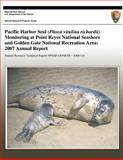 Pacific Harbor Seal (Phoca Vitulina Richardii) Monitoring at Point Reyes National Seashore and Golden Gate National Recreation Area: 2007 Annual Report, National Park National Park Service, 1492367176