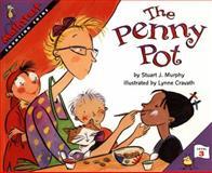 The Penny Pot, Stuart J. Murphy, 0064467171