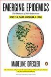 Emerging Epidemics, Madeline Drexler, 0143117173