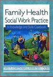 Family Health Social Work Practice 9780789007179