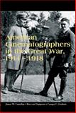 American Cinematographers in the Great War, 1914-1918, , 0861967178