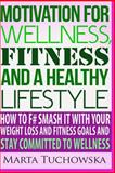 Committed to Wellness, Marta Tuchowska, 1499387172