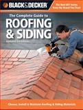 Black and Decker the Complete Guide to Roofing and Siding, Creative Publishing Editors, 158923717X