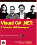 Visual C# : A Tutorial for VB6 Developers, Kostroulis, Angelo, 1861007175