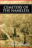 Cemetery of the Nameless, Rick Blechta, 1894917170