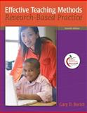 Effective Teaching Methods : Research-Based Practice, Borich, Gary D., 0131367188