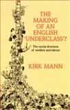 The Making of an English 'Underclass'? 9780335097180