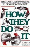 How They Do It, Robert Wallace, 0688087183