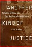 Another Kind of Justice, Chris Madsen, 0774807180