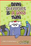 Being Different Is a Good Thing, Alvin Ong, 1466367180