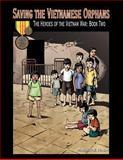Saving the Vietnamese Orphans, Marjorie Haun, 1477257187