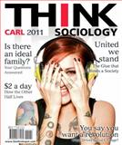 Think Sociology, Carl, John D., 020577718X