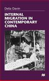 Internal Migration in Contemporary China, Davin, Delia, 0312217188