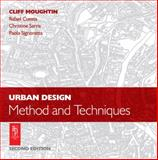 Urban Design : Method and Techniques, Moughtin, J. C. and Cuesta, Rafael, 0750657189