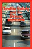 Traffic Safety and the Driver : The Unchanged 1991 Classic Text, Leonard Evans, 0975487183