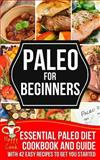 Paleo for Beginners, Happy Cook, 149476718X