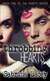 Throbbing Hearts 1, Sabrina Lacey, 1497427185