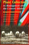 Plant Collectors in Madagascar and the Comoro Islands, Laurence Dorr, 1900347180
