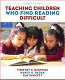 Teaching Children Who Find Reading Difficult, Rasinski, Timothy V. and Fawcett, Gay, 0132337185