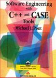 Software Engineering with C++ and Case Tools, Pont, Michael, 020187718X