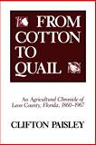 From Cotton to Quail 9780813007182