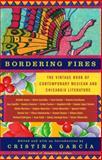 Bordering Fires, Cristina García, 1400077184